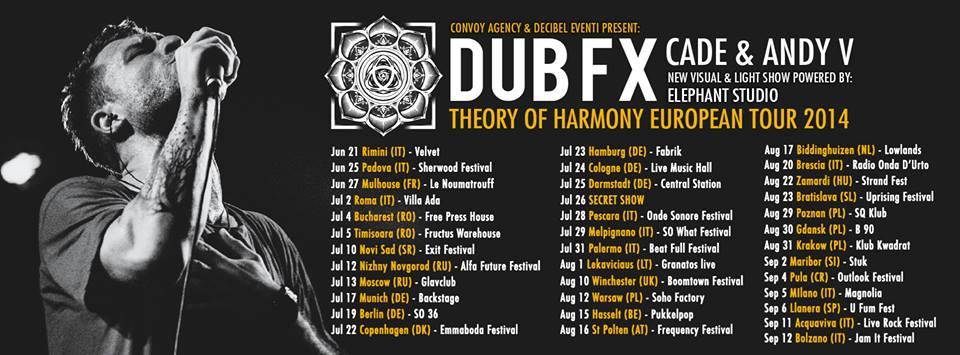 Dub FX - Theory of Harmony Tour