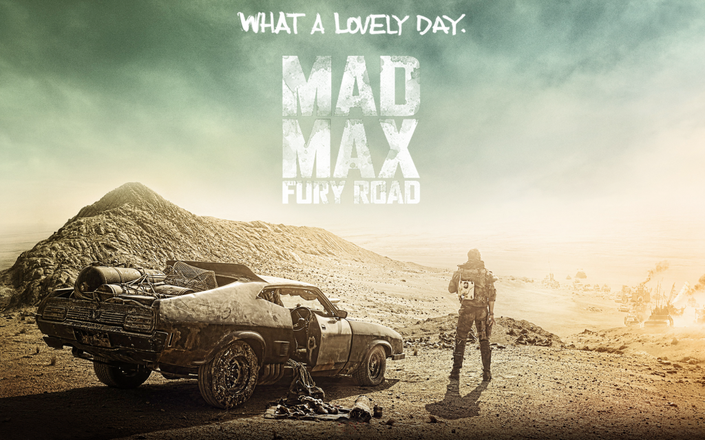 Mad Max - What a Lovely Day